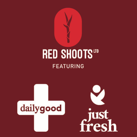 Red Shoots featuring Daily Goods and Just Fresh